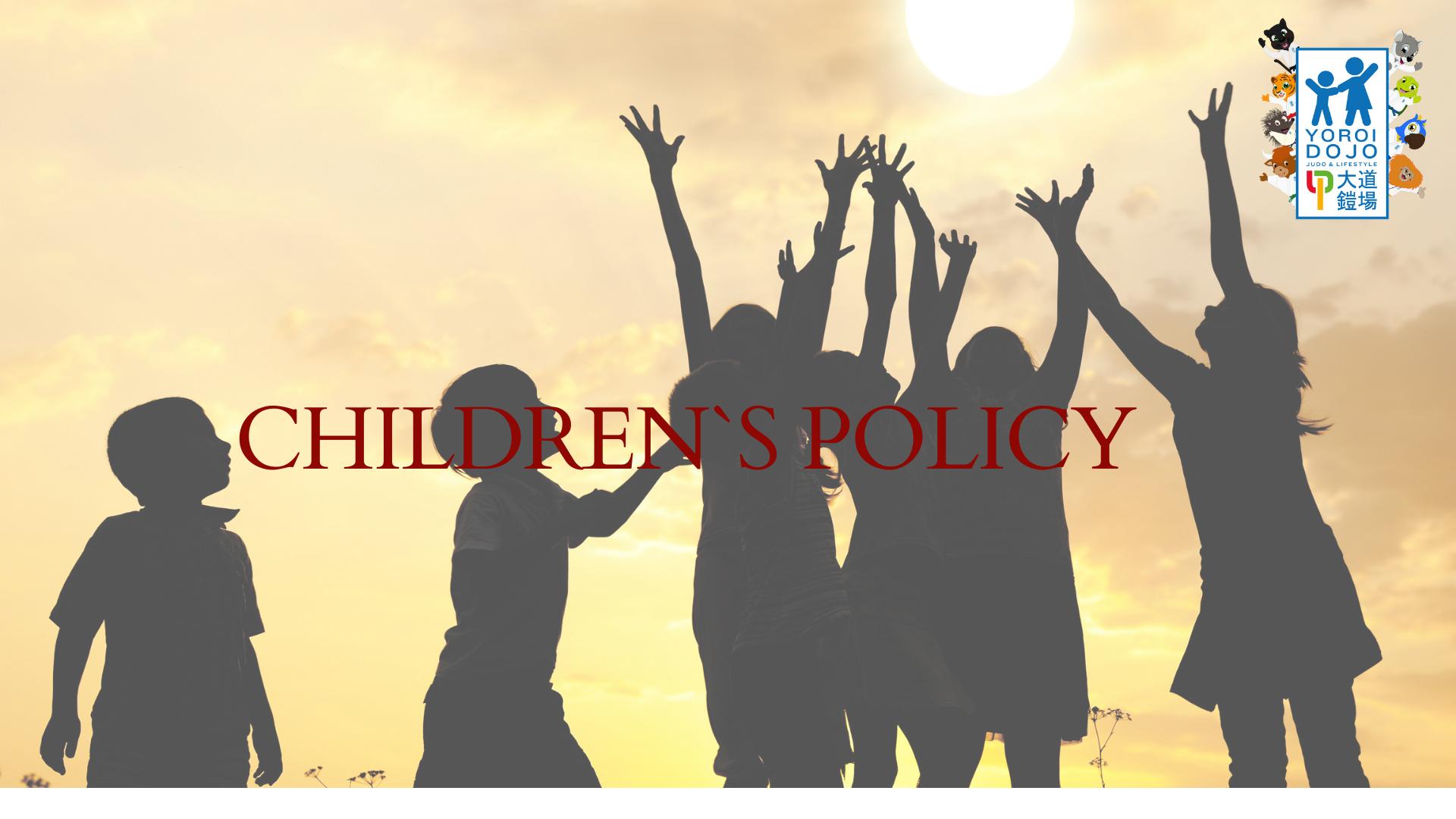 CHILDREN POLICY